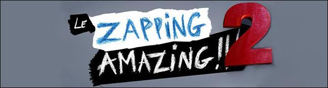Qui ne fait pas partie de la troupe du Zapping Amazing 2 ?