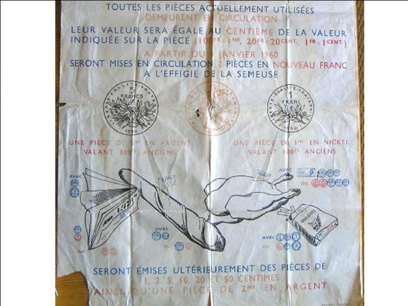 1er janvier 1960 : mise en circulation d'une nouvelle unité monétaire. C'était le :