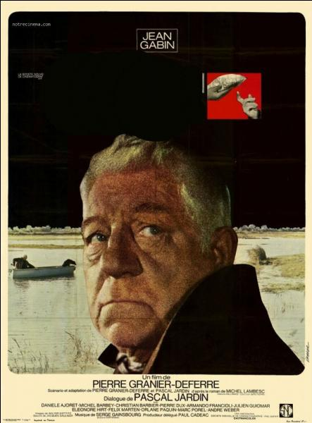 Film de Pierre Granier Deferre sorti en 1969 dans lequel Gabin tient le rôle d'un riche fermier normand, c'est :