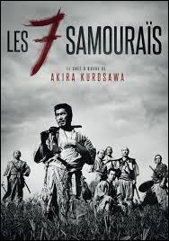 Qui est le réalisateur des  Sept Samouraïs  ?