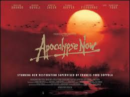 Qui est le réalisateur de  Apocalypse Now  ?
