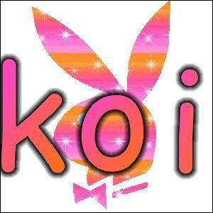 Koi  signifie :