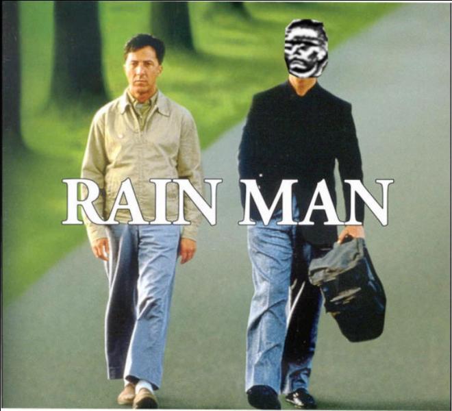Dustin Hoffman joue le rôle de son frère autiste dans  Rain Man . C'est :