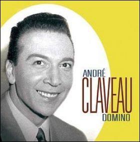 André Claveau, chanteur  de charme .  Domino ,  Cerisier rose et pommier blanc  ...