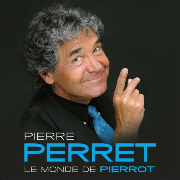 Pierre Perret est connu comme chanteur et écrivain. Quels sont ses autres talents ?