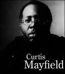 Quel est le nom du film issu du mouvement   Blaxploitation   dont la bande -son a été écrite par Curtis Mayfield ?