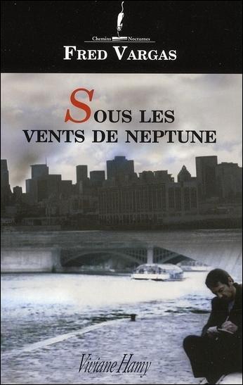 Comment s'appelle le commissaire, héros principal des romans policiers de Fred Vargas, dont l'un, paru en 2004 a pour titre  Sous les vents de Neptune  ?