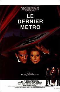 'Le Dernier Métro' est un film de François Truffaut. Qui en sont les 3 acteurs principaux ?