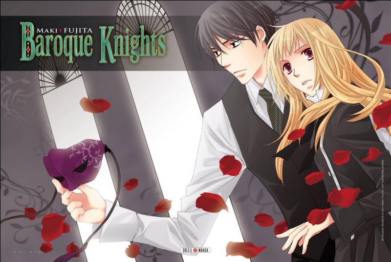 'Baroque Knights' est un...