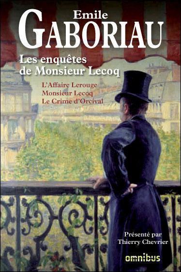 Emile Gaboriau (1832-1873), écrivain français, est considéré comme le  père  du roman policier. Son personnage, l'enquêteur Lecoq, a inspiré Arthur Conan Doyle pour la création de Sherlock Holmes, mais il a lui-même été très influencé par les  Histoires extraordinaires  de l'écrivain américain :