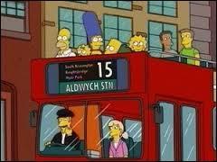 Un jour Bart récolte 3000 dollars et offre un voyage à sa famille en Angleterre. Qui choisit cette destination ?
