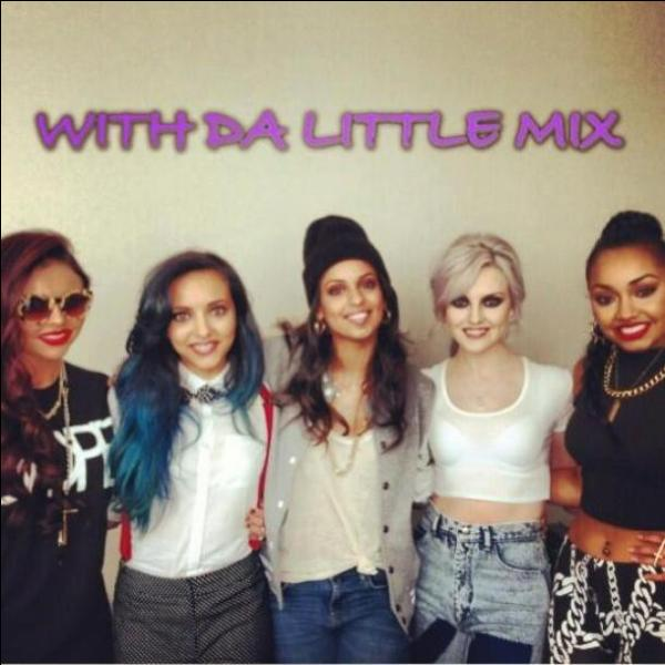 Où a-t-elle rencontré les 'Little Mix' ?