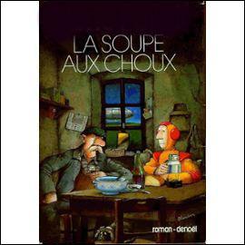 Qui a écrit le livre  La soupe aux choux  ?