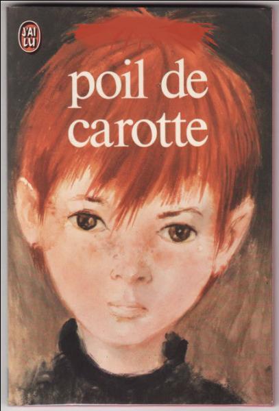 Qui a écrit Poil de carotte ?