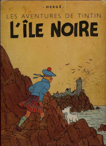1938 : Une fois de plus, Tintin devance l'histoire et se rend en Grande-Bretagne deux ans avant l'appel du 18 juin. La couverture de  L'Île noire  que je vous soumets est absolument authentique, mais ce n'est pas la plus répandue : pourquoi ?