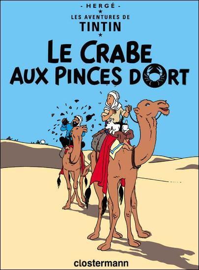 En 1942, ça chauffe en Afrique : Tobrouk, l'Afrikakorps, soulèvements au Congo belge ... Tintin a refilé son alcoolisme à Haddock et se retrouve sur un camélidé dans  Le Crabe aux pinces d'or ...