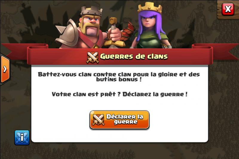 Qui peut démarrer une guerre des clans ?