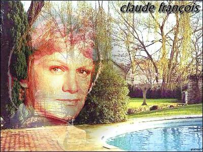 Quelle chanson de Claude François exprimant la lassitude amoureuse est devenue un classique grâce à sa version américaine  My Way  ?