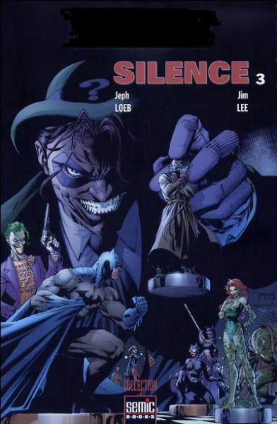 Quel super-héros, dessiné par Bob Kane, affronte dans une de ses aventures un ennemi nommé  Silence  ?