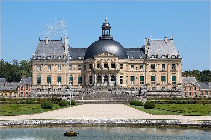 Je suis le château de Vaux-le-Vicomte, mais pour qui ai-je été construit ?