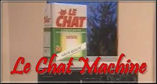 Après, elle a utilisé ''Le Chat Machine'' mais sa copine Josiane l'en a dissuadé. Cette amie lavait son linge avec une lessive X, très intéressante car au dos du paquet, il y avait...
