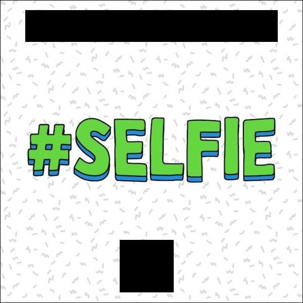 """Qui a chanté """"#SELFIE"""" ?"""