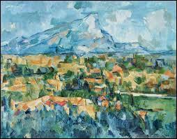 """Cette oeuvre, """"La Montagne Sainte-Victoire"""" , ne peut être que de ..."""