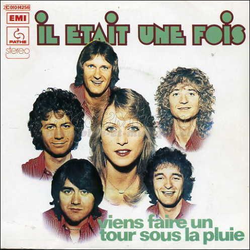 """""""Il était une fois"""" un groupe de musique français formé en 1972 à Paris. En 1973, année de sortie de cette chanson, ses membres pouvaient dire :"""