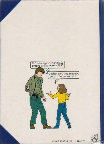 """Comment s'appelle la petite héroïne d'une série de bandes dessinées créée en 1989 par Yvan Pommaux, dont le premier album s'intitule """"Le scarabée bleu"""" ?"""