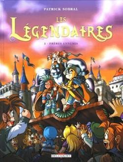 Les Légendaires : Tome 3