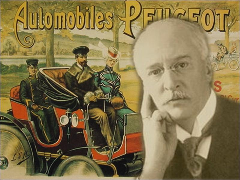 """Grande famille de la dynastie industrielle française, lequel de ces """"Peugeot"""" grand visionnaire, décida de fabriquer des automobiles en 1889 ?"""