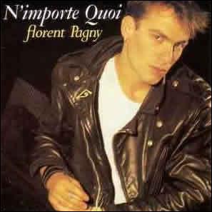 En 1987, Florent Pagny se hisse pour la 1ère fois en tête du Top avec 'N'importe quoi', parmi ces 3 propositions laquelle n'a pas réussi le même exploit: