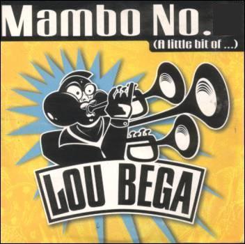 En 1999, Lou Bega est le record jamais égalé en N°1 du top 50. Son mambo porte le numéro: