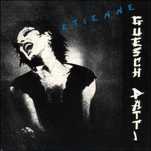 Complétez les paroles de Guesch Patti en 1987 : 'Etienne, Oh!...'
