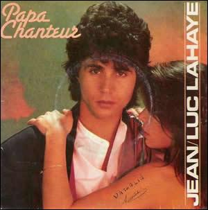 Si Papa était chanteur, comment était maman, dans cette chanson de Jean-Luc Lahaye de 1985 ?