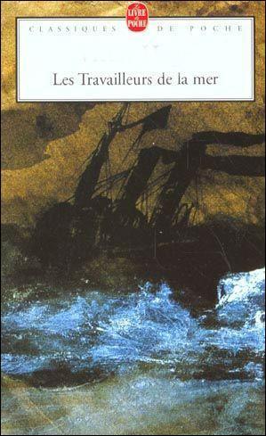 les travailleurs de la mer  est un livre écrit par :