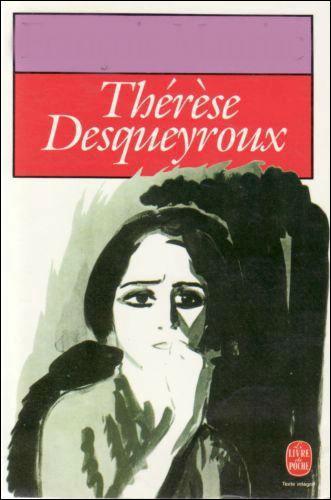 Qui a écrit  Thérèse Desqueyroux  ?