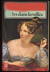 """Qui a écrit Le lys dans la vallée"""" ?"""
