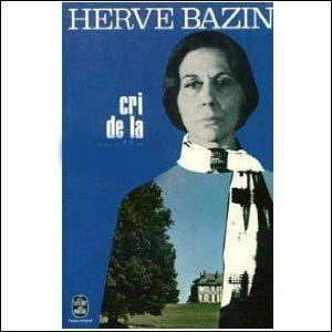 Complétez le mot manquant sur la couverture de ce roman d'Hervé Bazin :