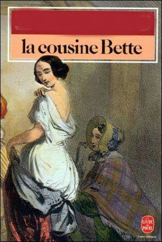 """Enfin, par qui a été écrit le roman """"La cousine Bette"""" ?"""