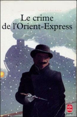 """Les romans policiers ont aussi leurs classsiques : Qui a écrit """"Le crime de l'Orient Express"""" ?"""