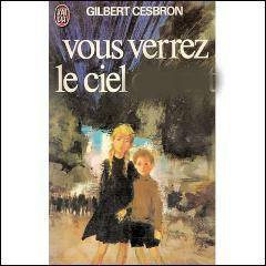 Complétez le mot manquant sur la couverture de ce roman de Cesbron :