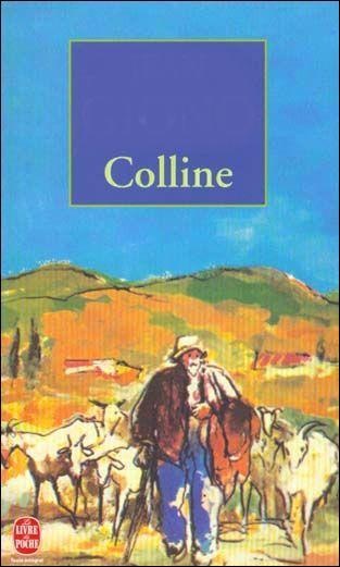 """Qui a écrit """"Colline"""" ?"""