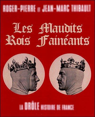 673 - 751 > Cette période de l'histoire de France porte le nom du temps des « Rois fainéants » : pourquoi ?