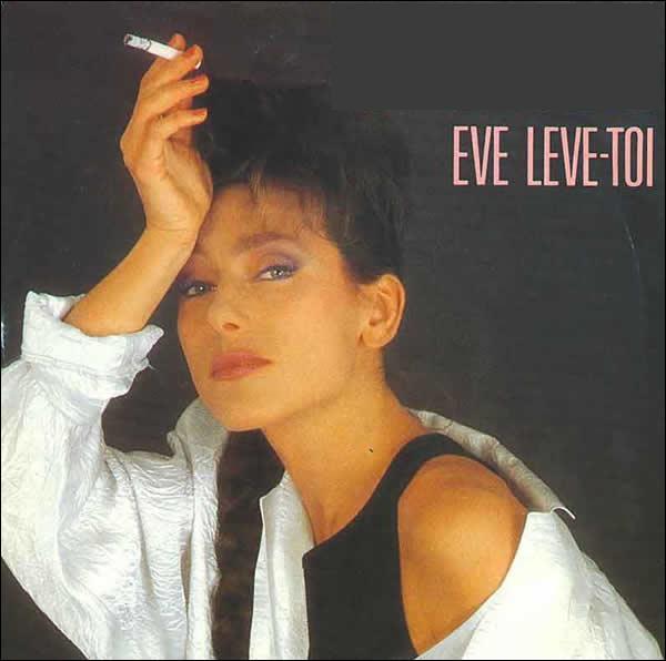 Qui est l'interprète de 'Eve, lève toi' en 1986?