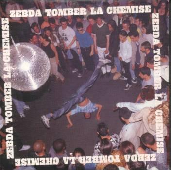 Zebda nous fait 'tomber la chemise' en 1998, de quelle ville sont ils originaires?