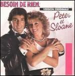 Voici le 1er numéro Un du Top 50 fin 1984. Complétez le titre de la chanson: 'Besoin de rien,...'
