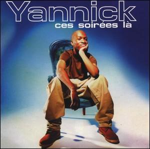 Yannick atteint le sommet des ventes de disques en 2000 avec 'Ces soirées là'. Qui est l'interprète original de cette chanson remaniée?