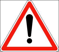 Que signifie ce panneau de danger ?