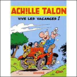 """A quel dessinateur doit-on Achille Talon """"vive les vacances"""" ?"""